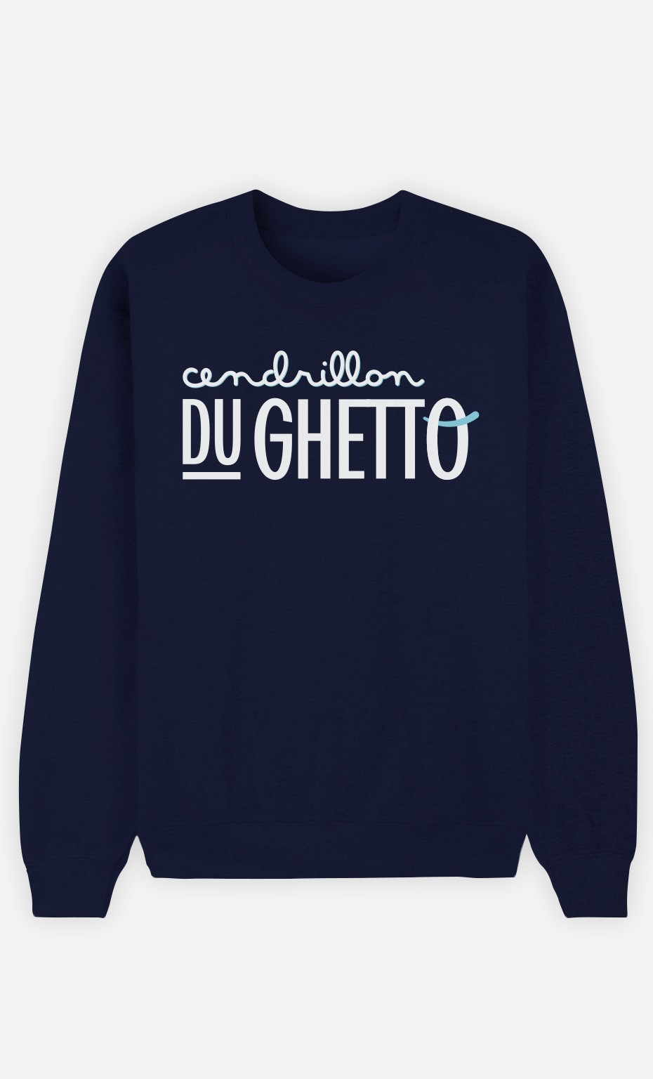 Sweat Bleu Cendrillon du Ghetto