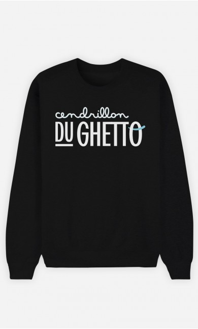 Sweat Femme Cendrillon du Ghetto