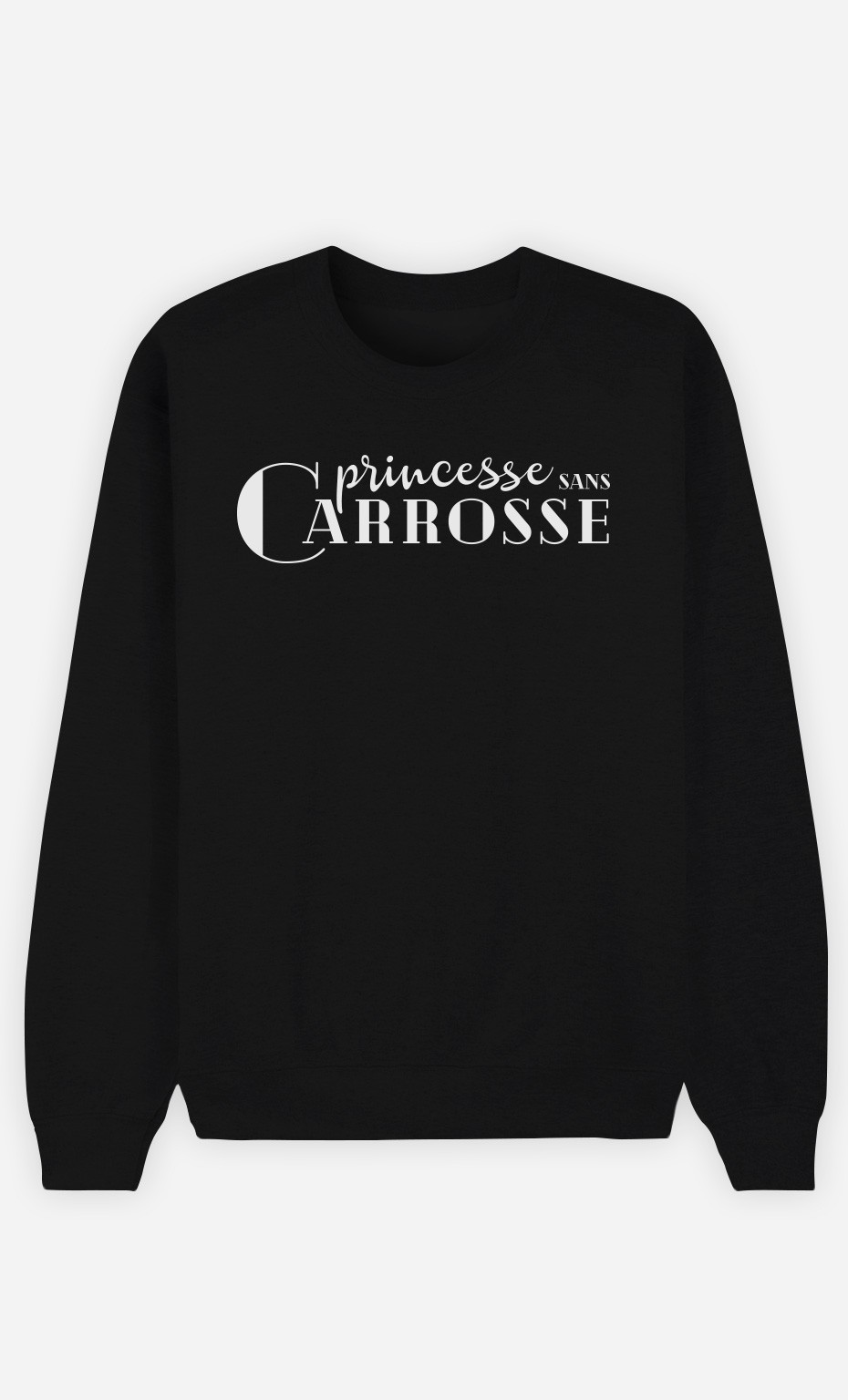 Sweat Noir Princesse Sans Carosse