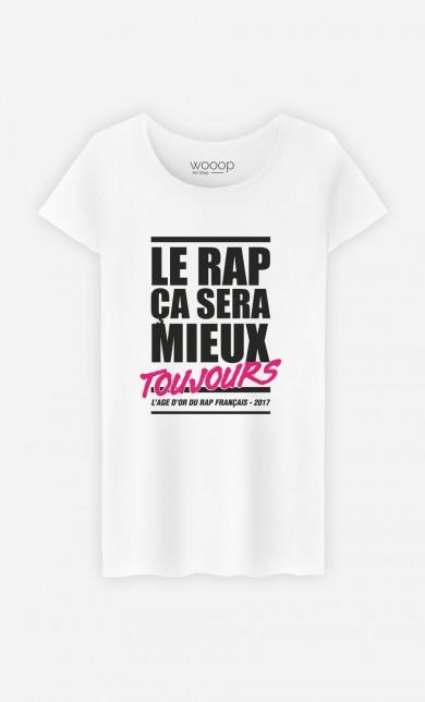 T-Shirt Le Rap ça Sera Mieux - Rose