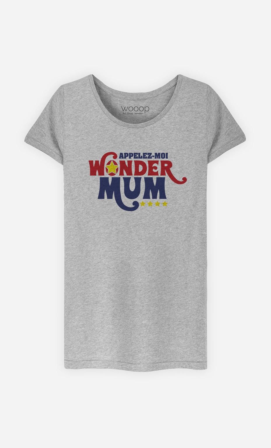 T-Shirt Appelez-Moi Wonder Mum