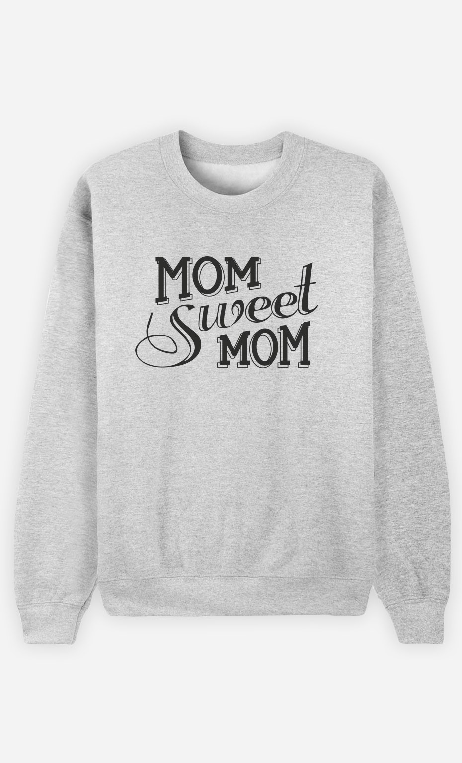 Sweat Femme Mom Sweet Mom
