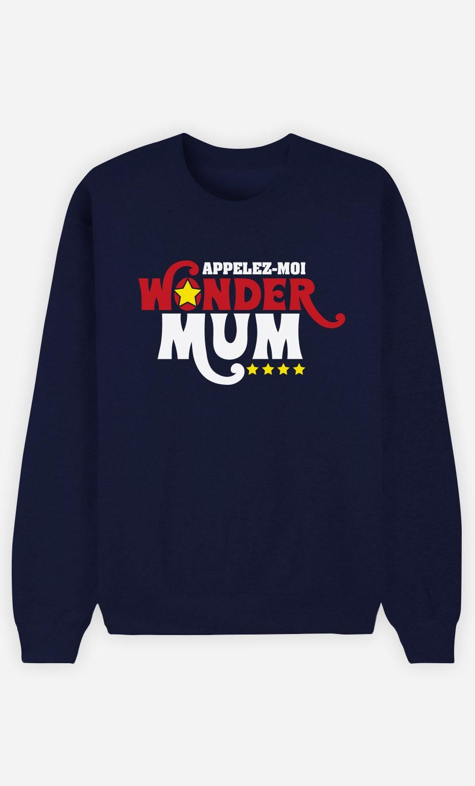 Sweat Femme Appelez-Moi Wonder Mum