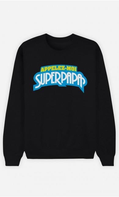 Sweat Appelez-Moi SuperPapa