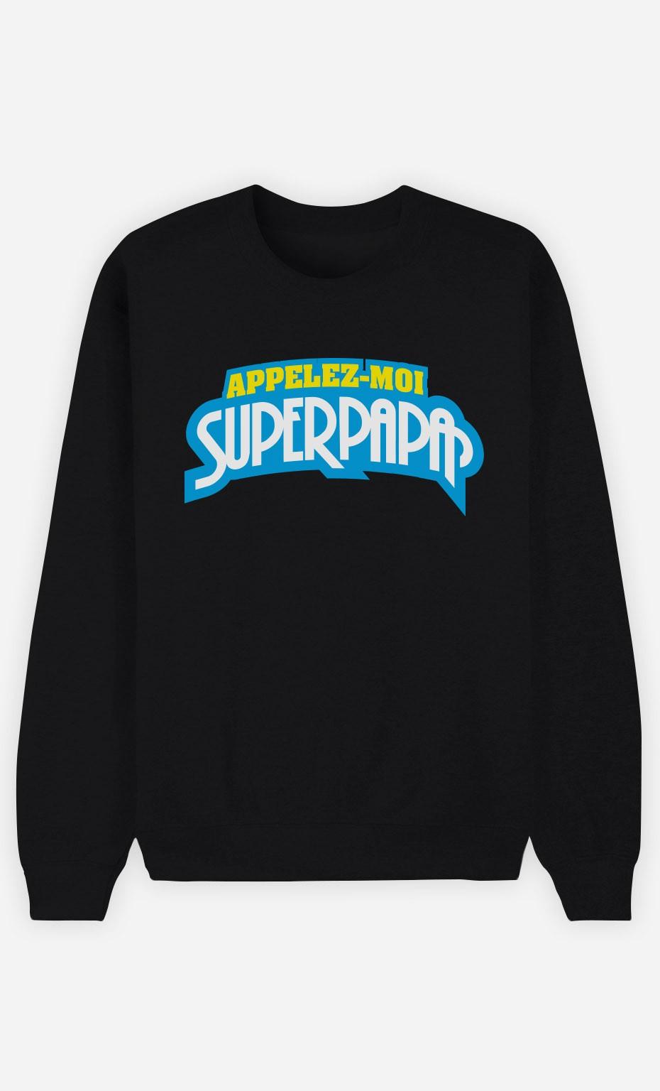Sweat Noir Appelez-Moi SuperPapa