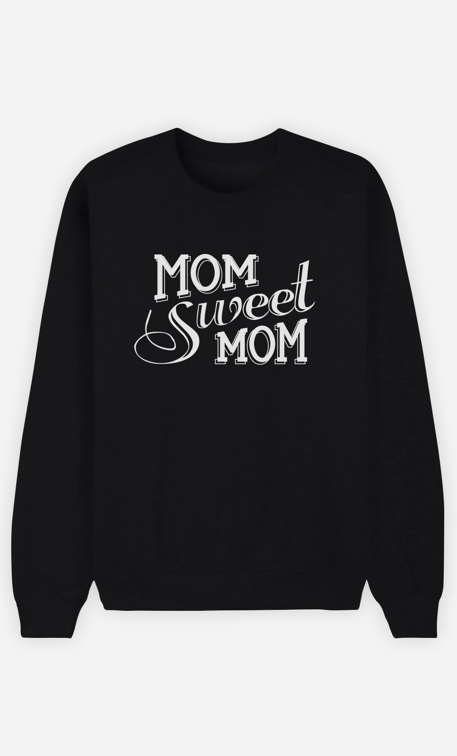 Sweat Femme Mom Sweet Mom