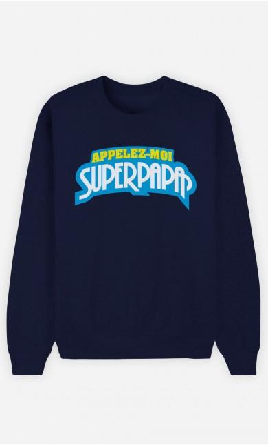 Sweat Homme Appelez-Moi SuperPapa
