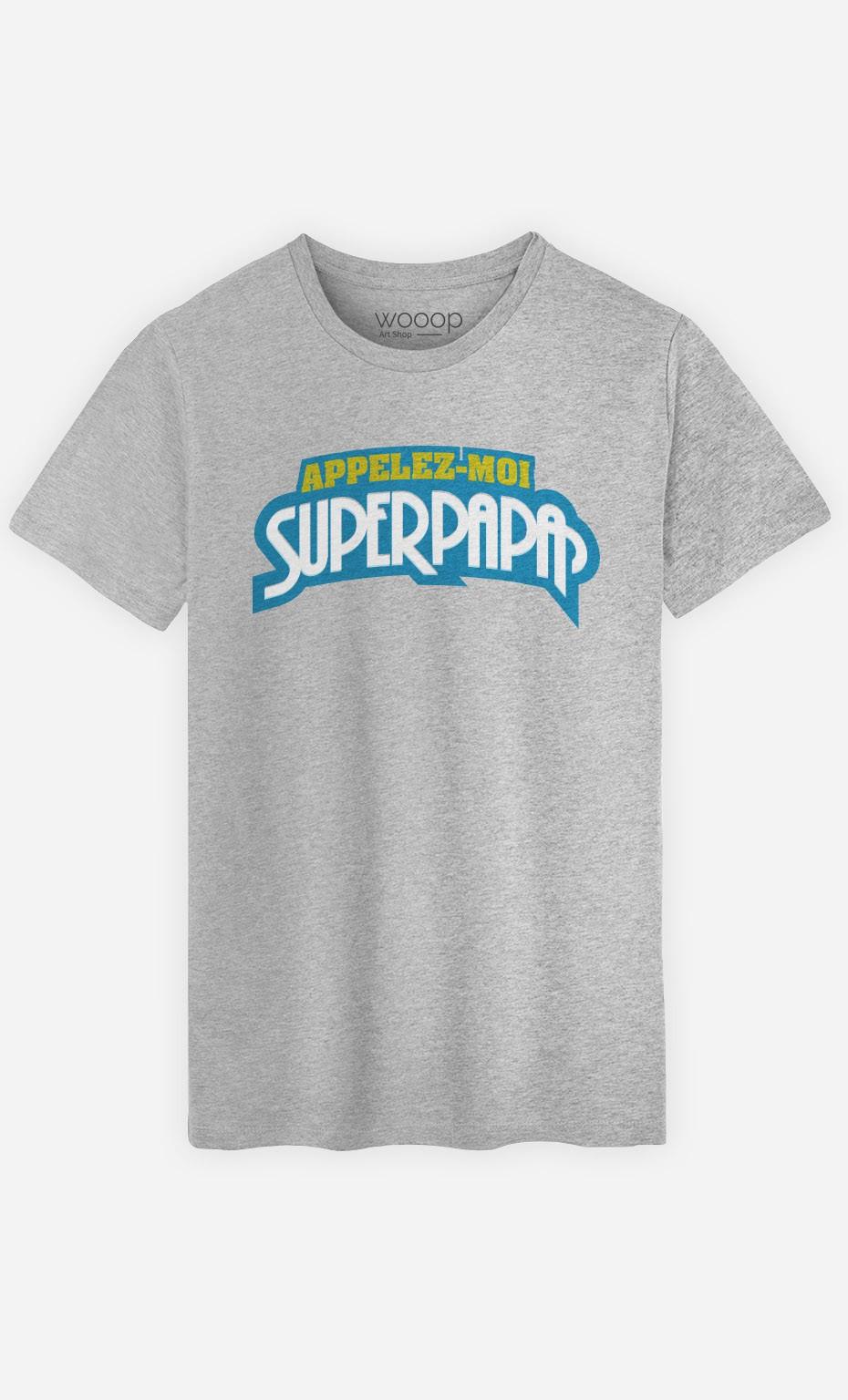 T-Shirt Appelez-Moi SuperPapa