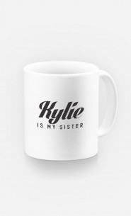 Mug Kylie is my sister