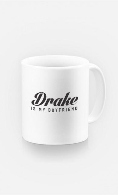 Mug Drake is my boyfriend
