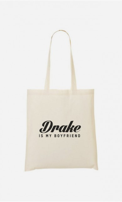 Tote Bag Drake is my boyfriend
