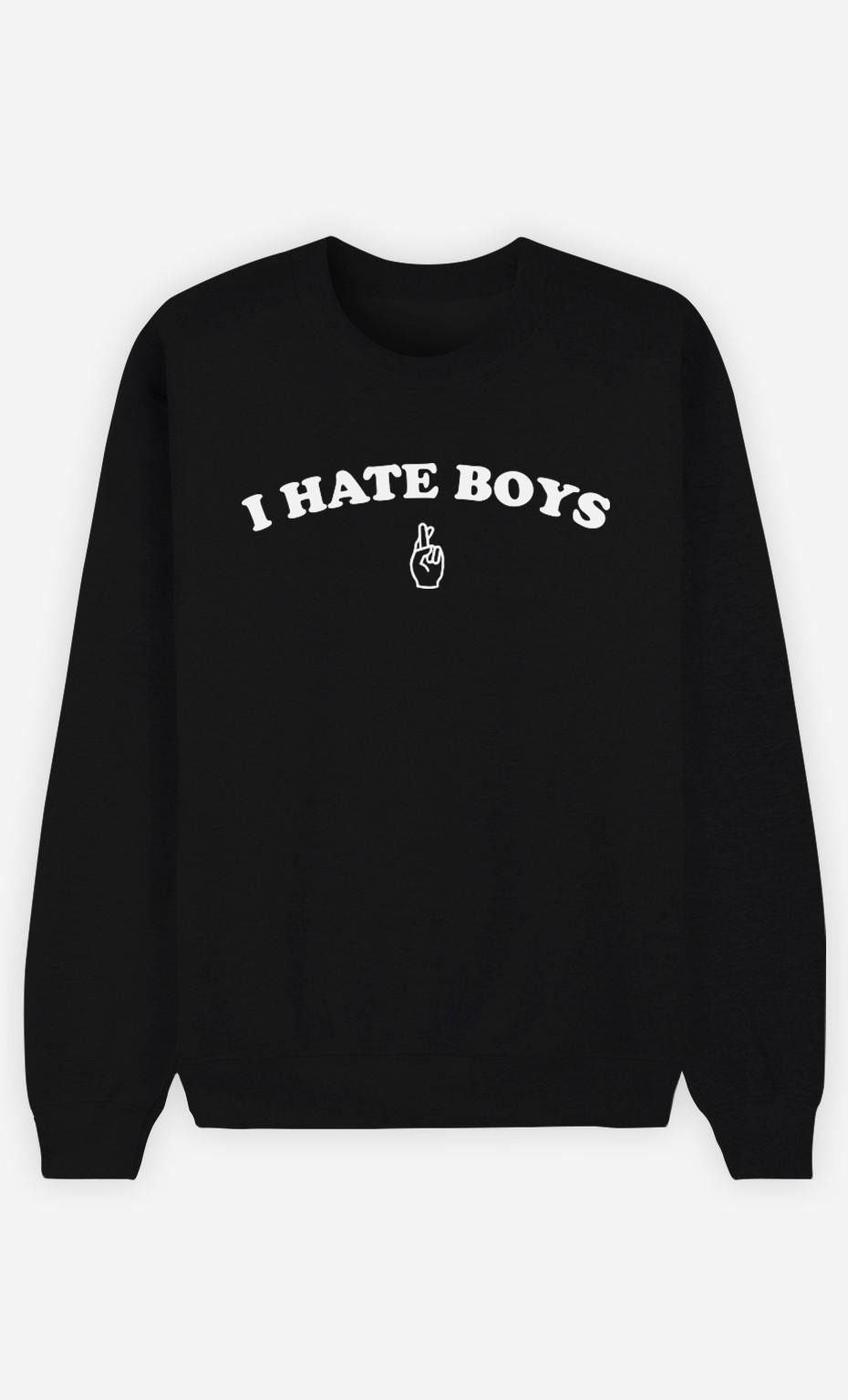 Sweat Noir I hate boys