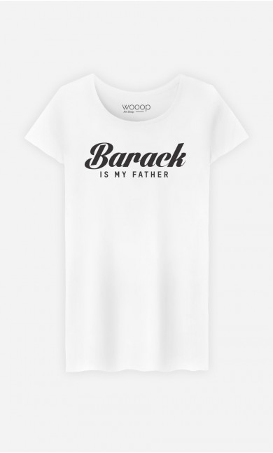 T-Shirt Barack is my father