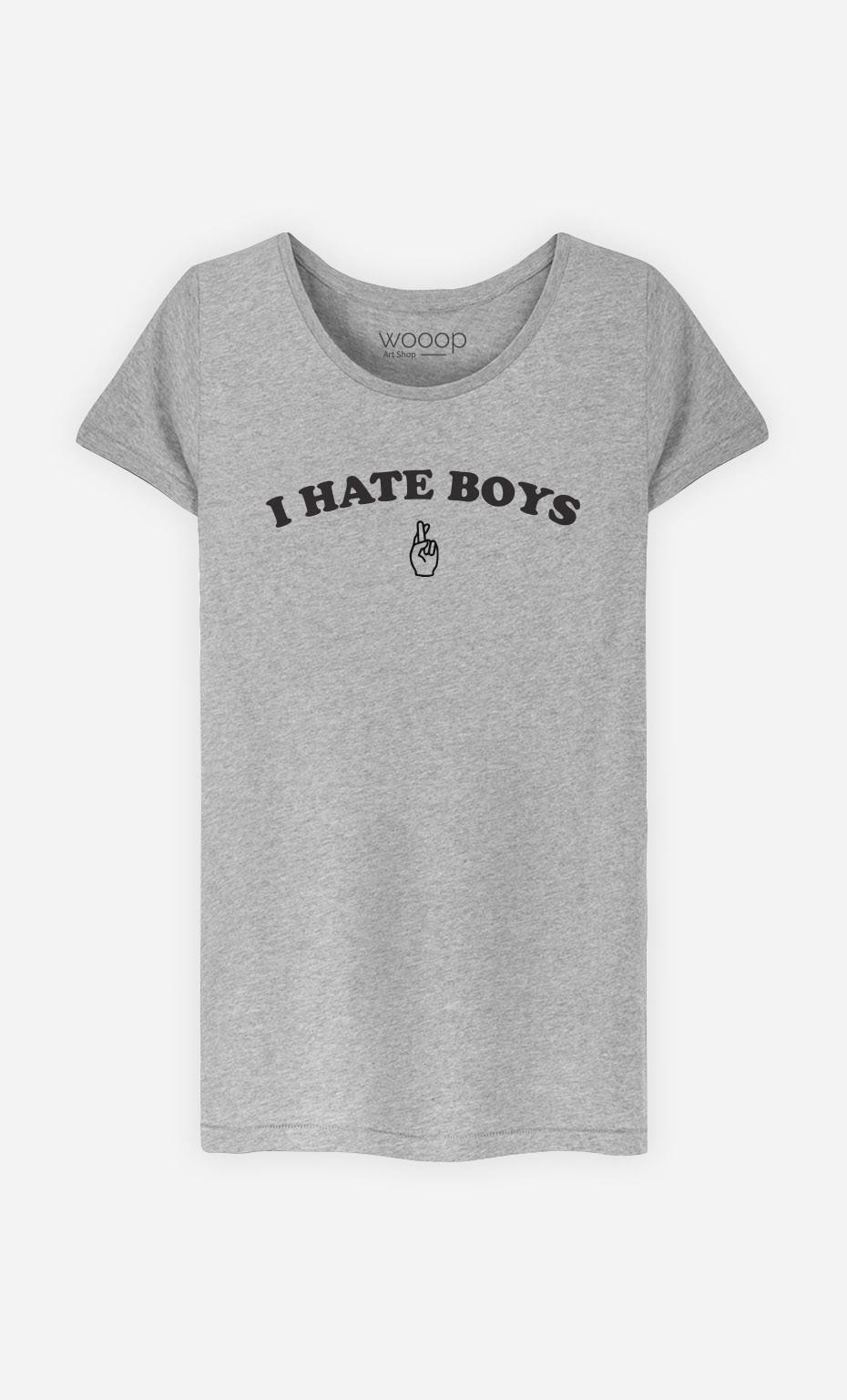 T-Shirt I hate boys
