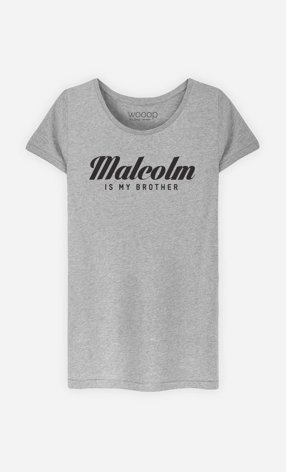T-Shirt Malcolm is my brother