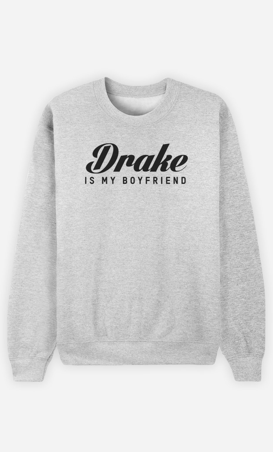 Sweat Drake is my boyfriend