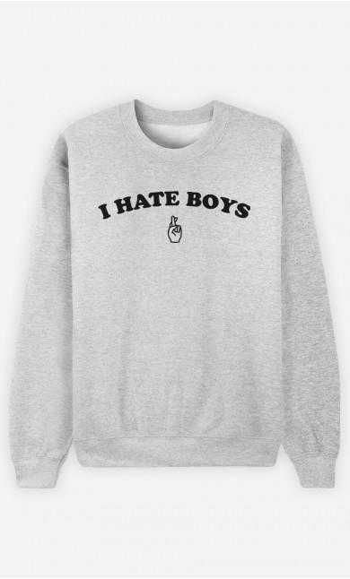 Sweat I hate boys
