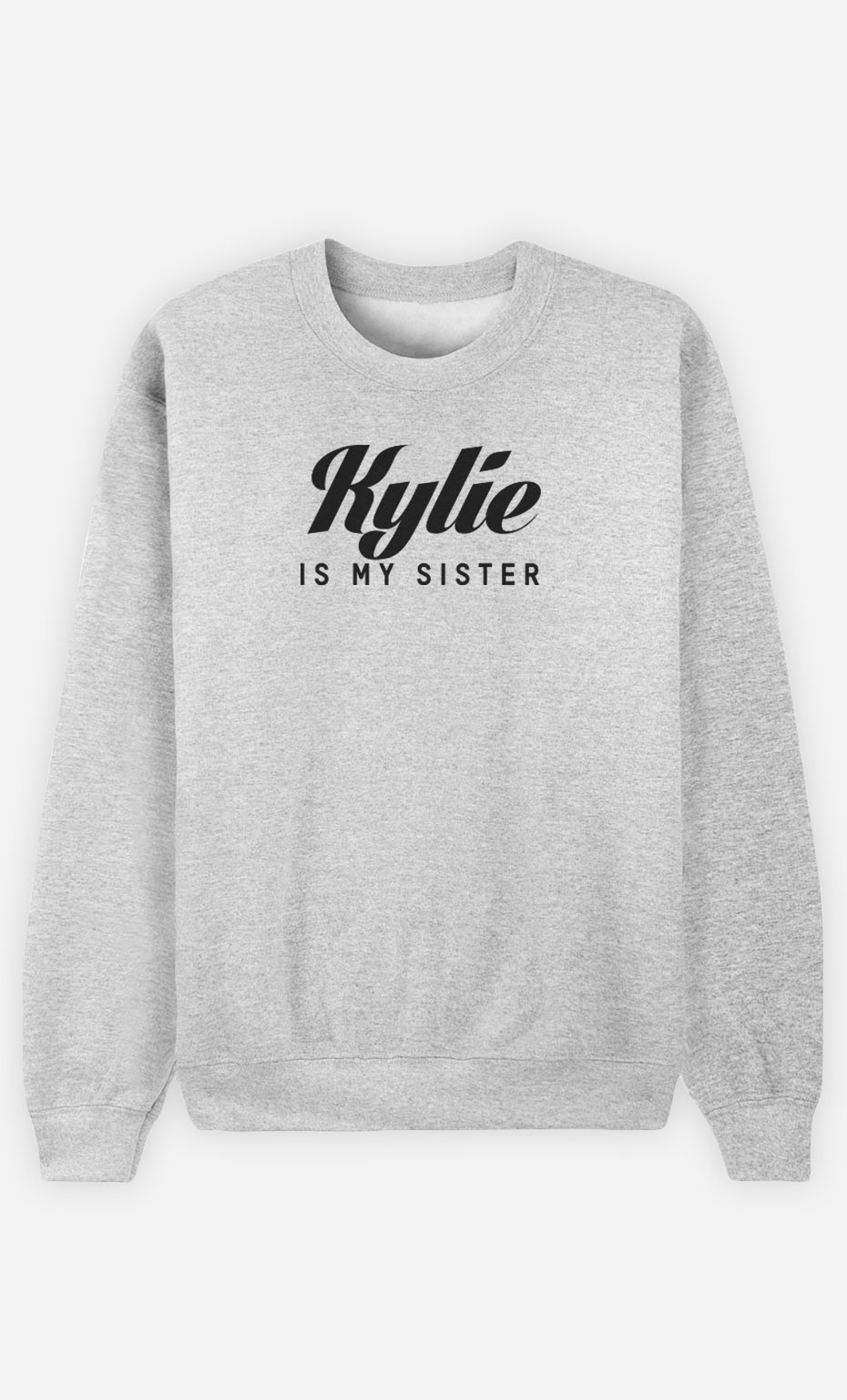 Sweat Kylie is my sister