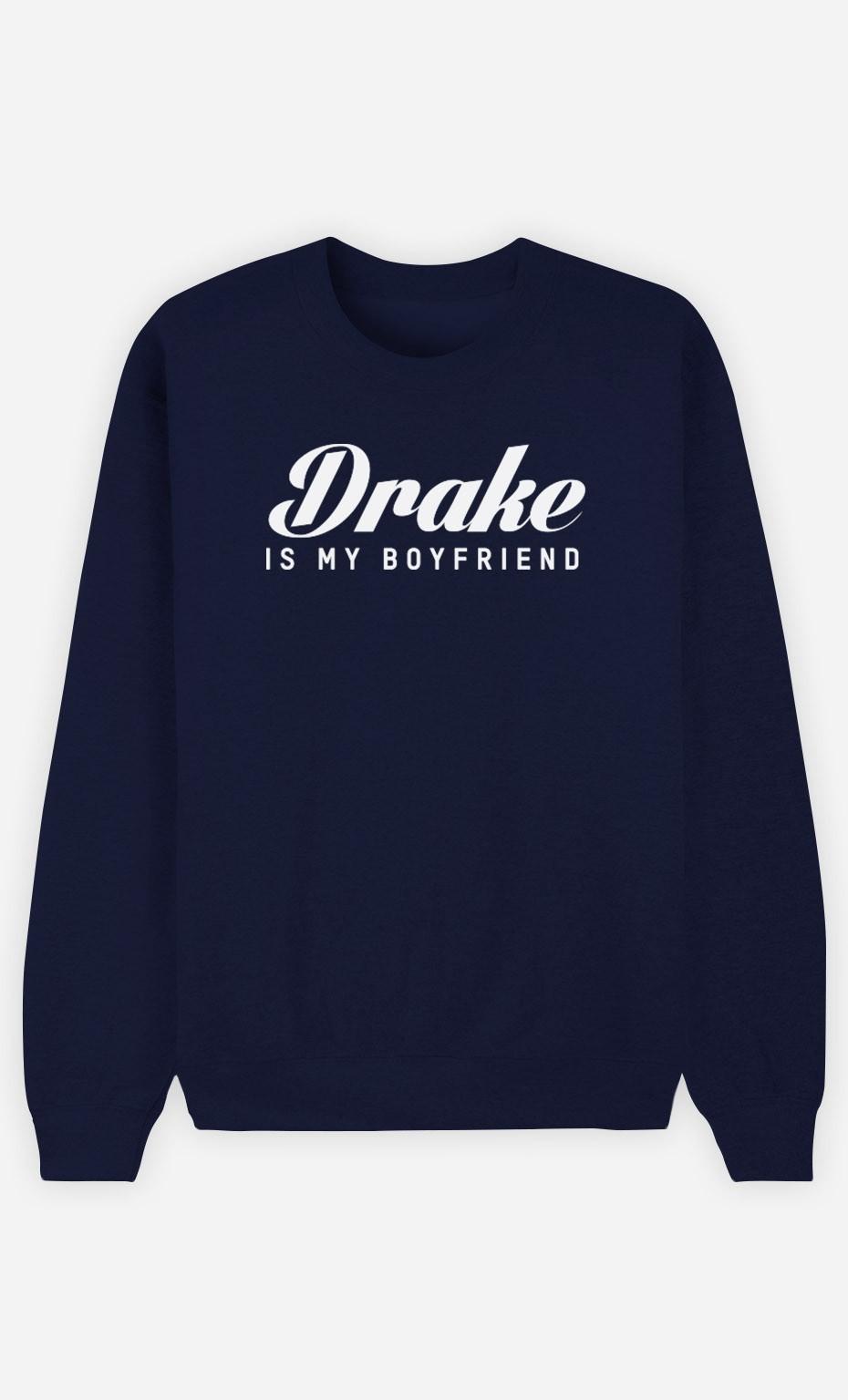 Sweat Bleu Drake is my boyfriend