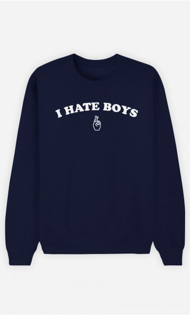 Sweat Bleu I hate boys