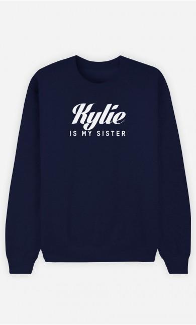 Sweat Bleu Kylie is my sister