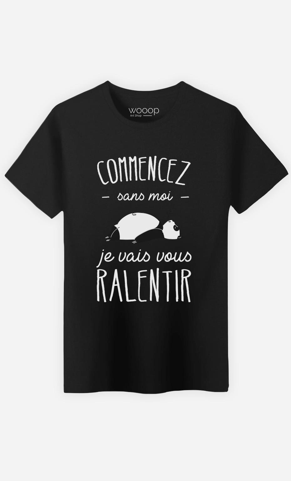 T-Shirt Commencez Sans Moi