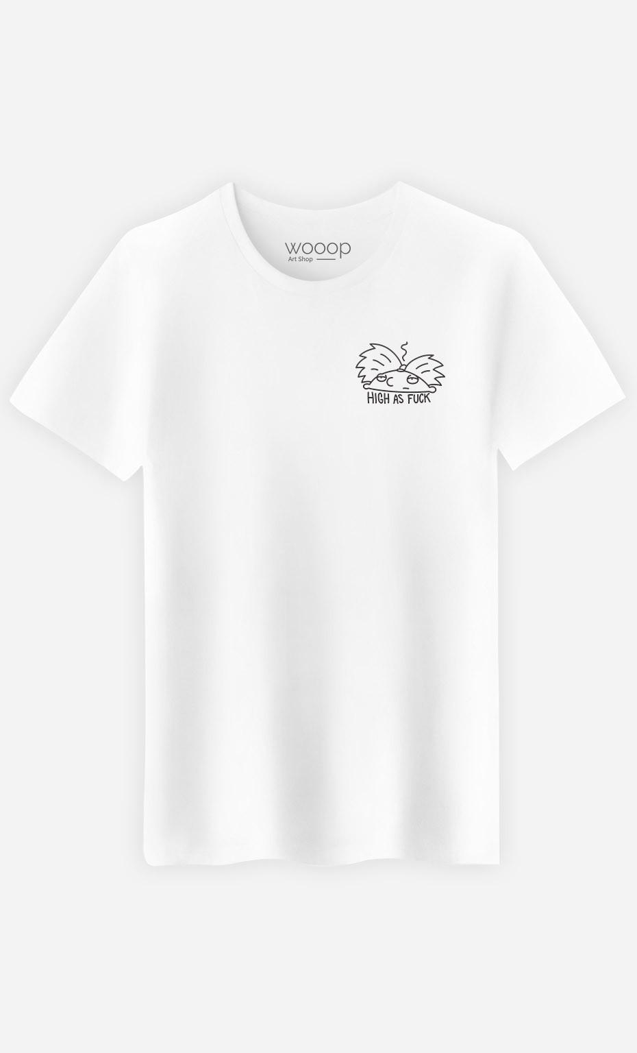 T-Shirt High as fuck