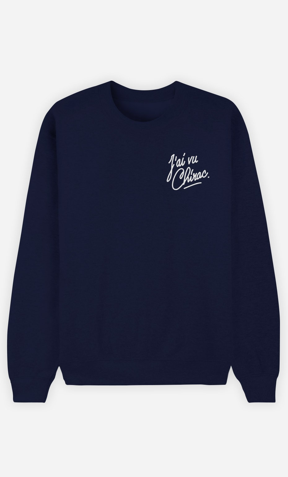 Sweat Bleu J'ai vu Chirac