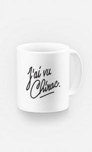 Mug J'ai vu Chirac