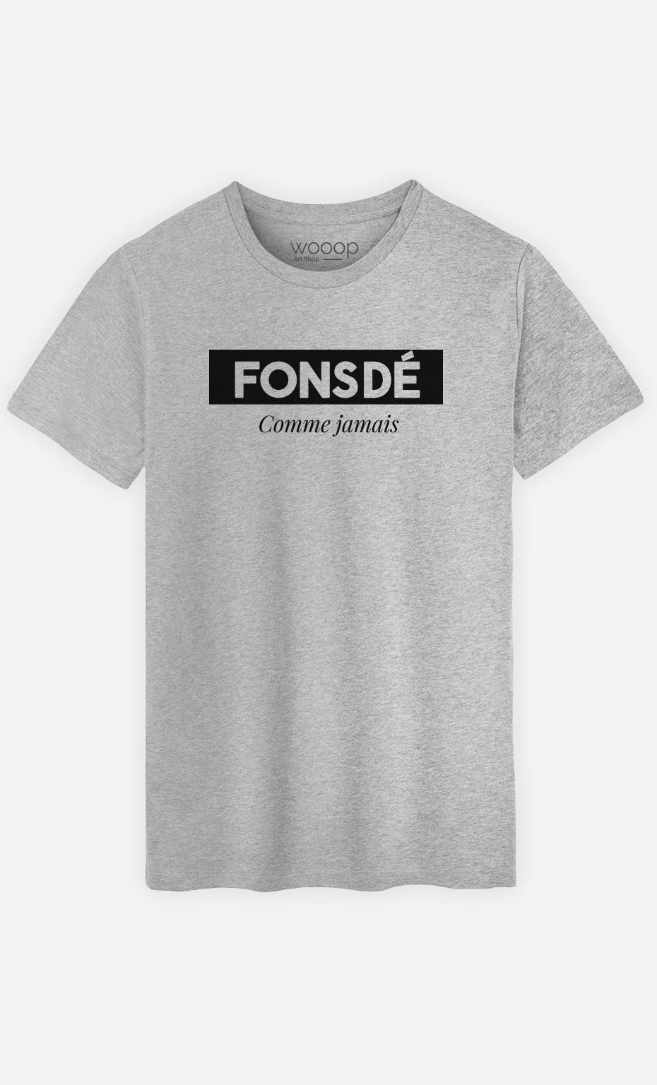 T-Shirt Fonsdé Comme Jamais