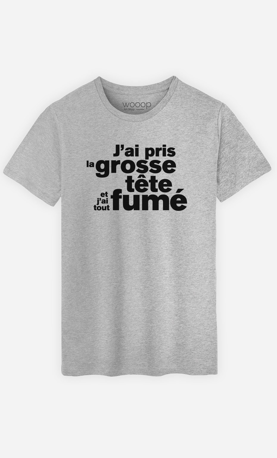 T-Shirt J'ai Pris la Grosse Tête