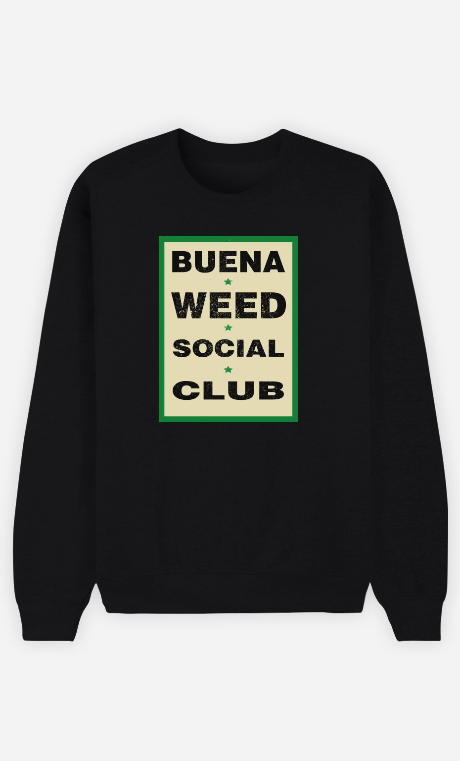 Sweat Noir Buena Weed Social Club
