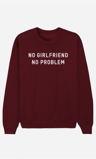 Sweat Homme No Girlfriend No Problem