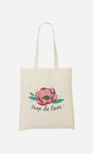 Tote Bag Trop de Love