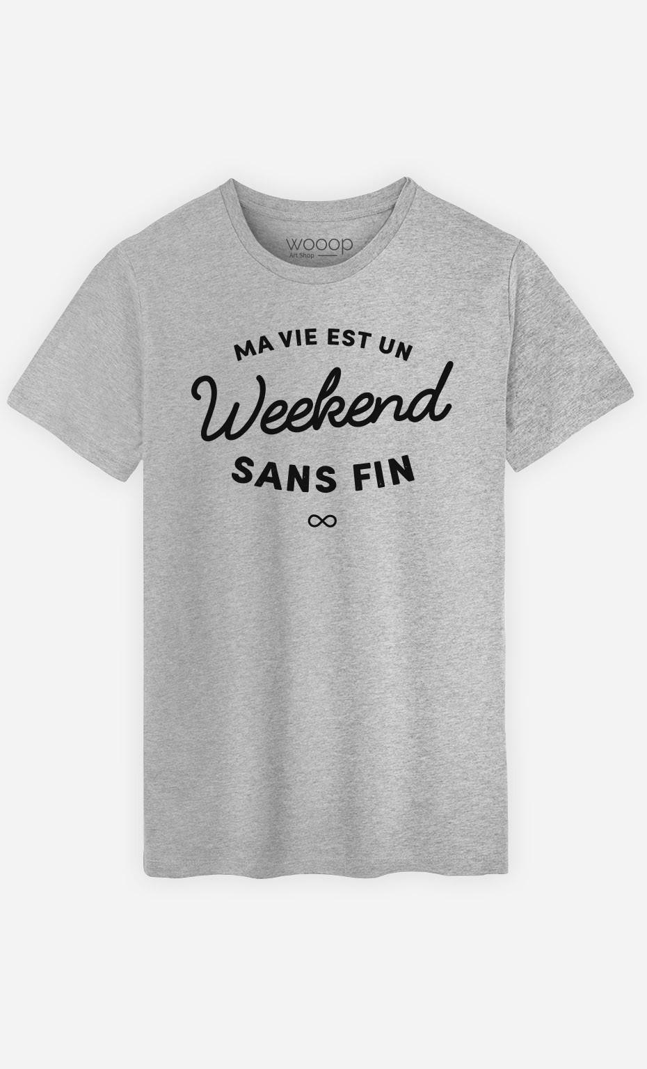 T-Shirt Un Weekend Sans Fin