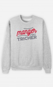 Sweat Manger c'est Tricher