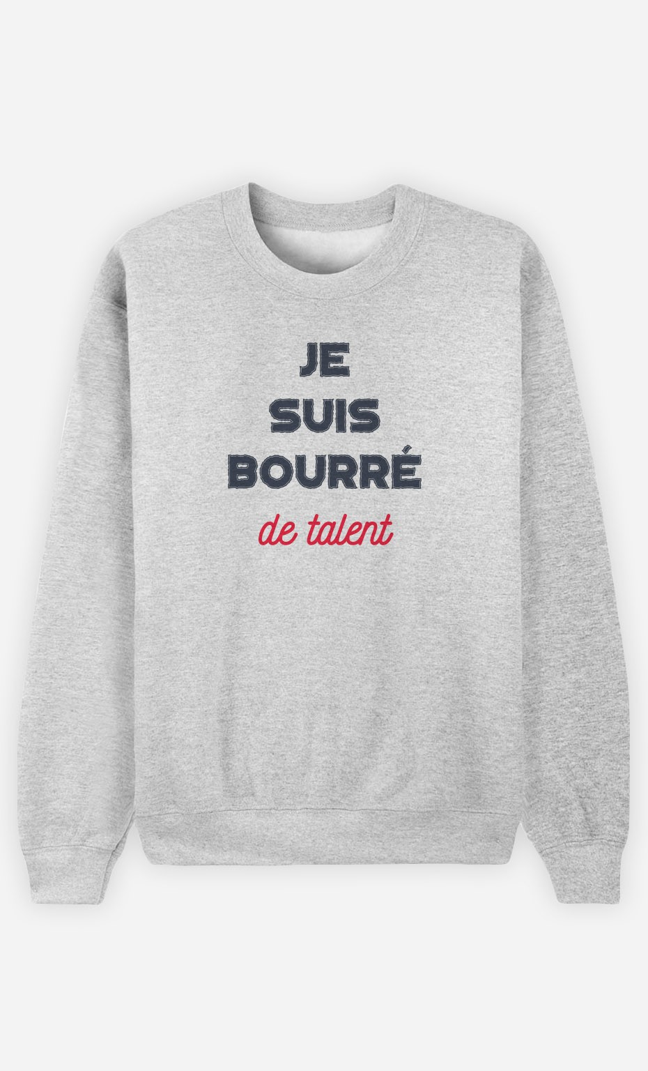 Sweat Bourré de Talent