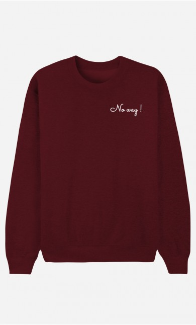 Sweat Bordeaux No Way - Brodé