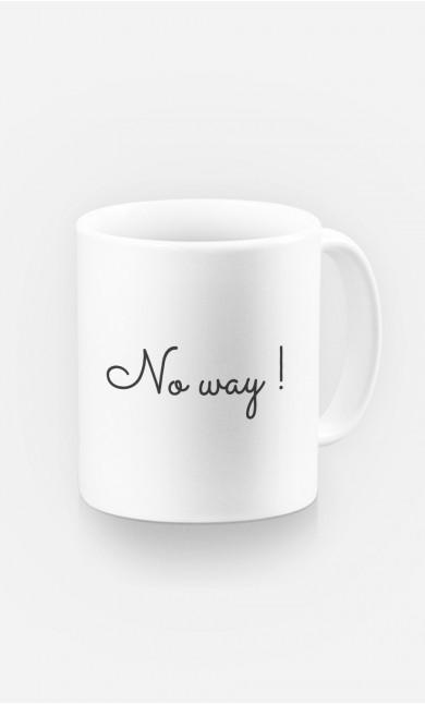 Mug No Way