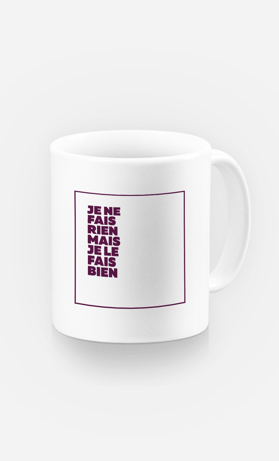 Mug Je le Fais Bien