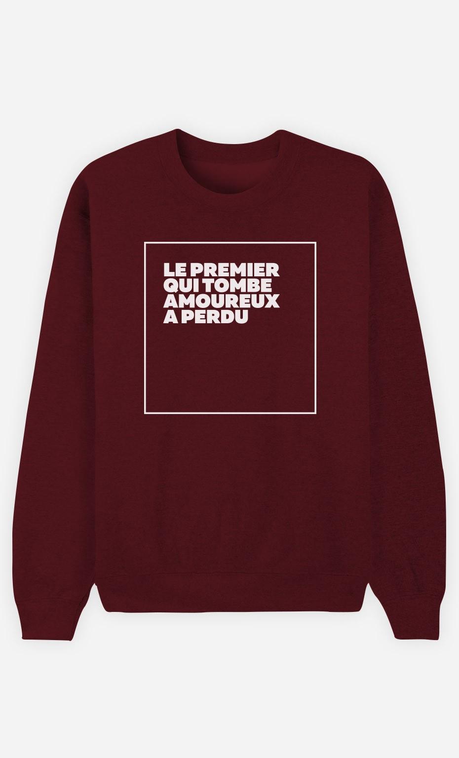 Sweat Bordeaux Le Premier a Perdu