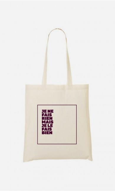 Tote Bag Je le Fais Bien