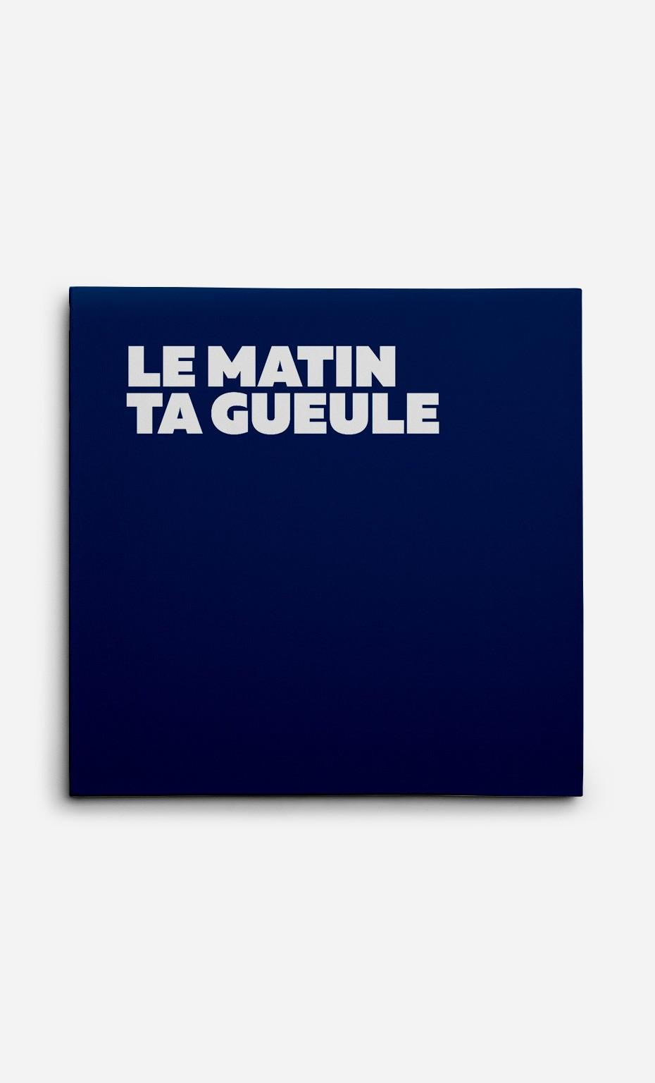 Toile Le Matin Ta Gueule