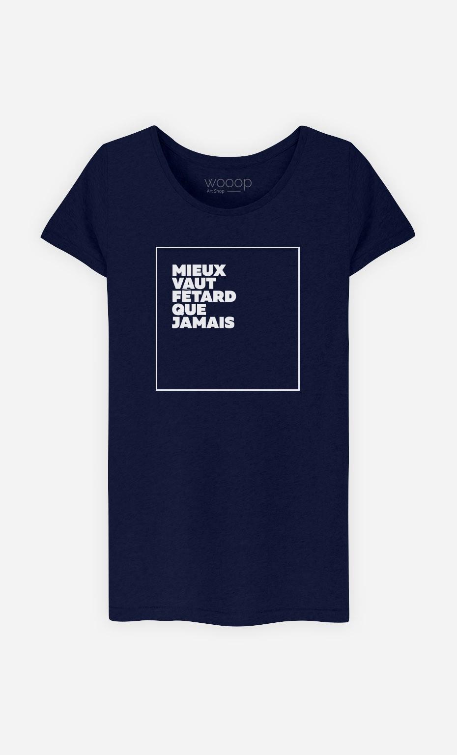 T-Shirt Fêtard que Jamais