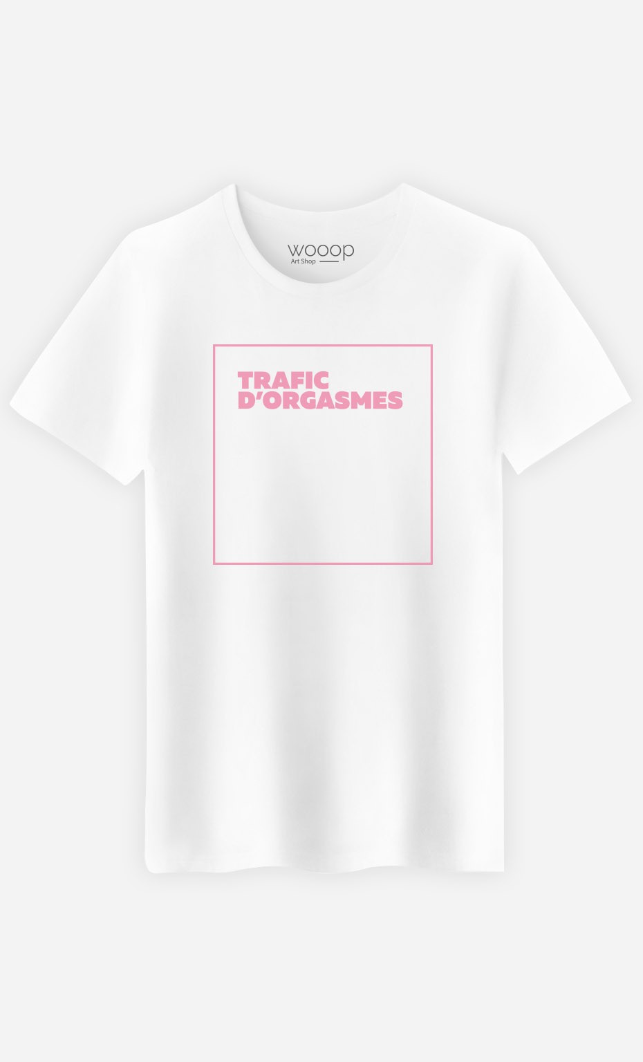 T-Shirt Trafic D'Orgasmes