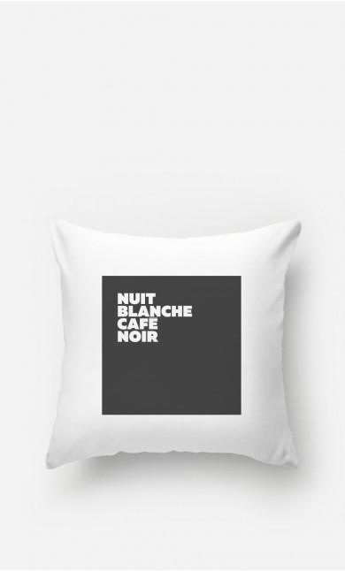 Coussin Nuit Blanche Café Noir