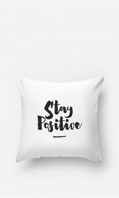 Coussin Stay Positive