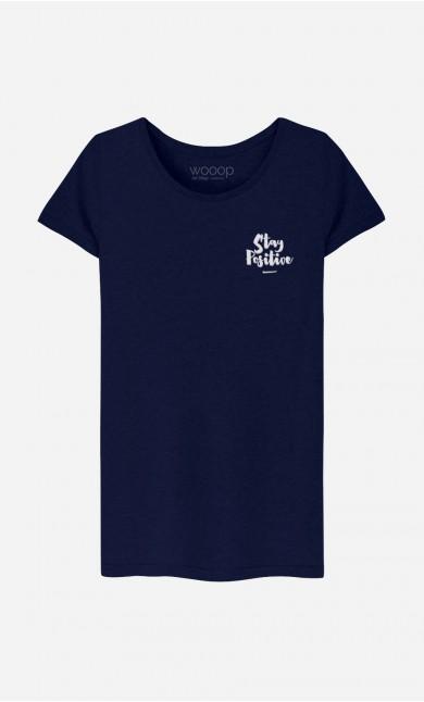 T-Shirt Stay Positive - brodé