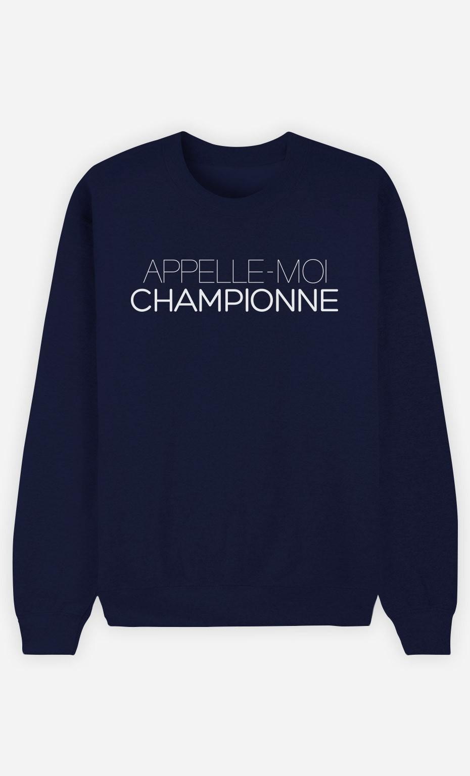 Sweat Bleu Appelle-Moi Championne