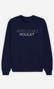 Sweat Bleu Appelle-Moi Poulet